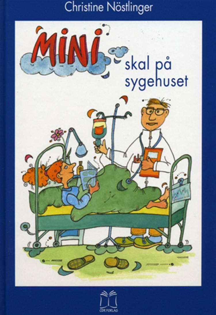 Mini skal på sygehuset af Christine Nöstlinger