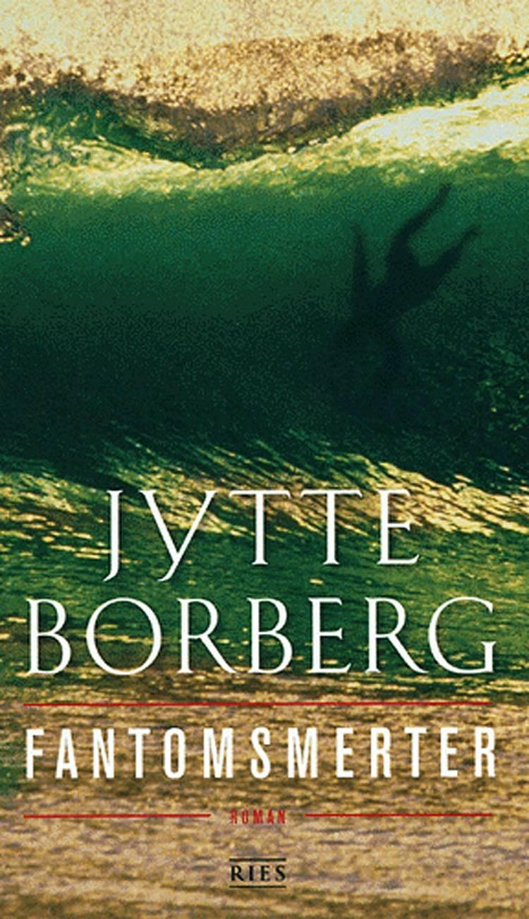 Fantomsmerter af Jytte Borberg