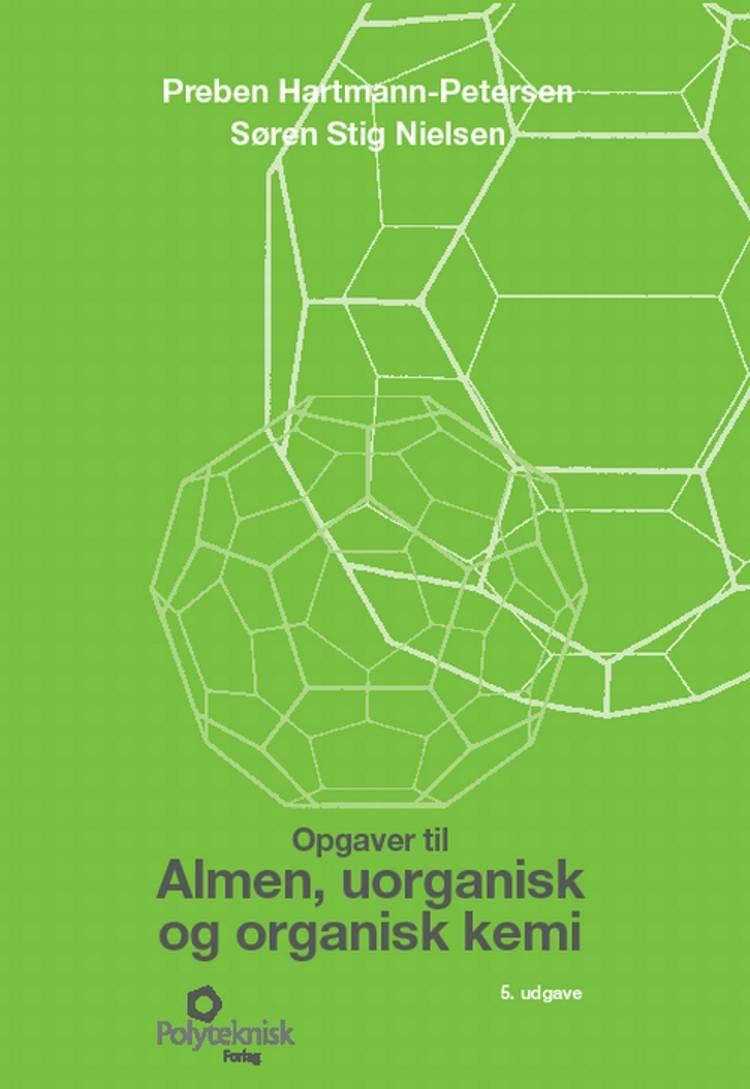 Almen, uorganisk og organisk kemi af Preben Hartmann-Petersen og Søren Stig Nielsen