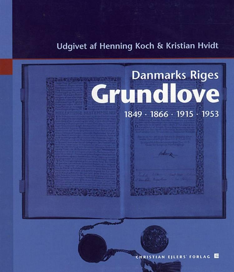 Danmarks riges grundlove af Henning Koch og Kristian Hvidt