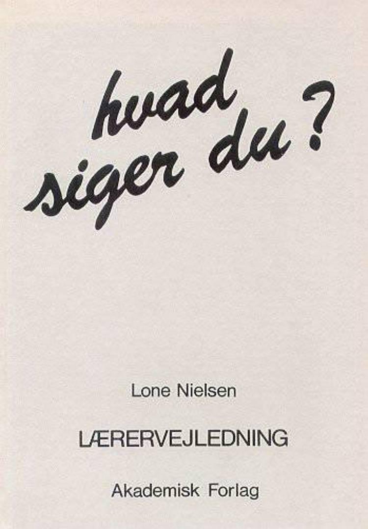 Hvad siger du? af Lone Nielsen