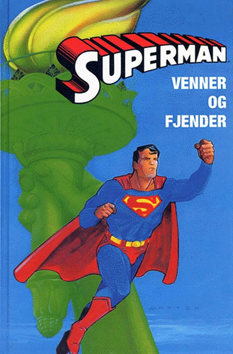 Superman - venner og fjender af John Byrne, Jeph Loeb og Jerry Siegel