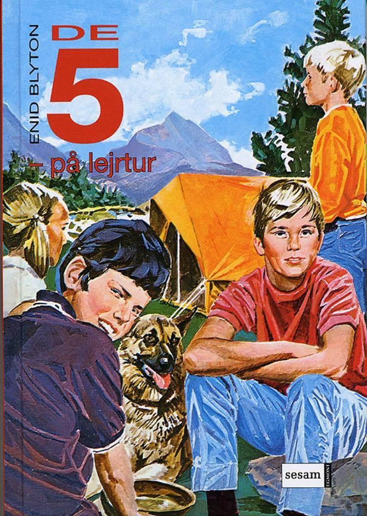 De Fem på lejrtur af Enid Blyton