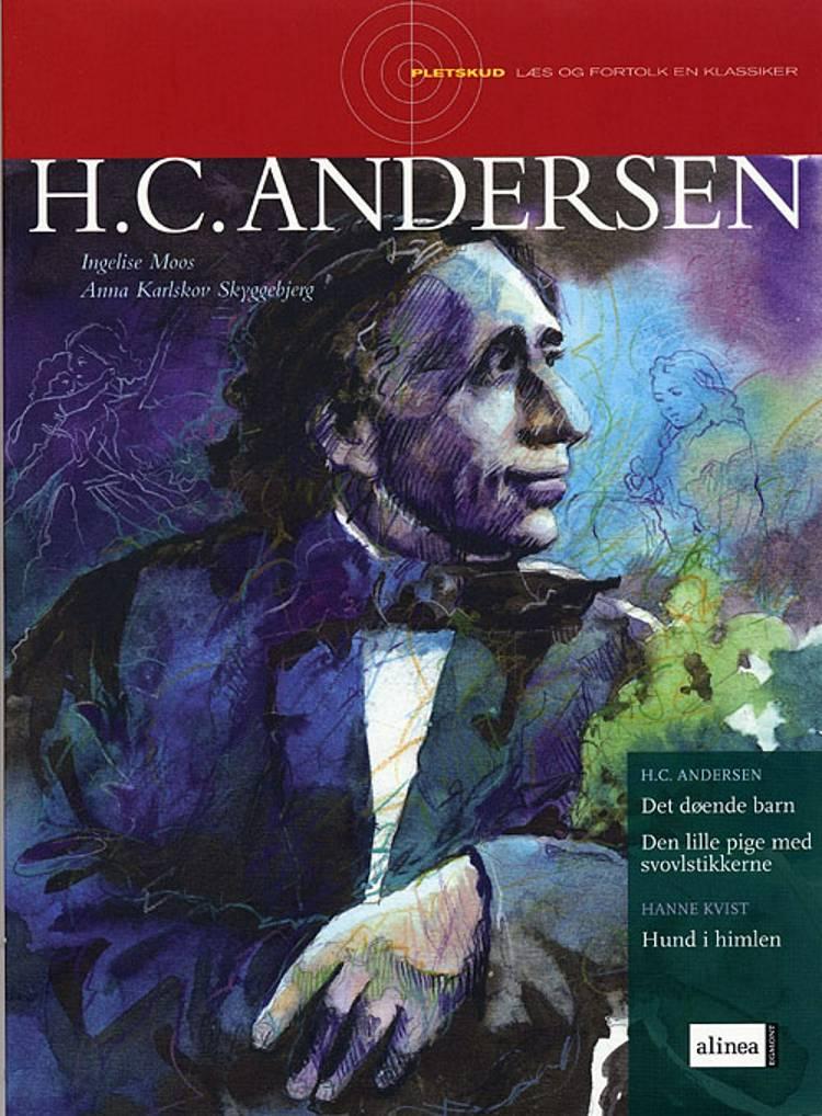 H.C. Andersen af Ingelise Moos og Anna Karlskov Skyggebjerg