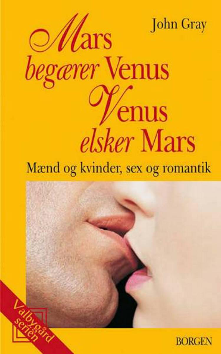 Mars begærer Venus, Venus elsker Mars af John Gray