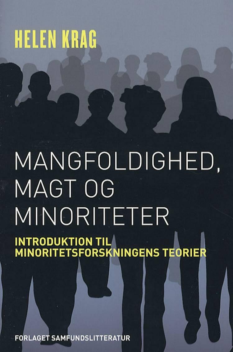 Mangfoldighed, magt og minoriteter af Helen Krag