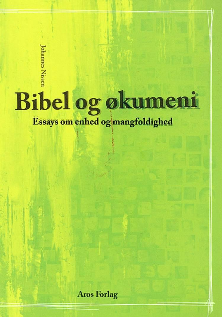 Bibel og økumeni af Johannes Nissen