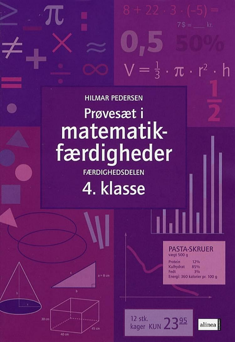 Prøvesæt i matematikfærdigheder 4. klasse af Hilmar Pedersen