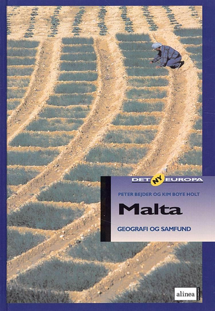 Malta af Peter Bejder og Kim Boye Holt