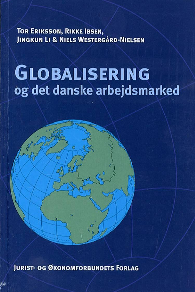 Globalisering og det danske arbejdsmarked af Tor Eriksson