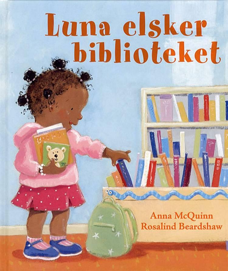 Luna elsker biblioteket af Anna McQuinn