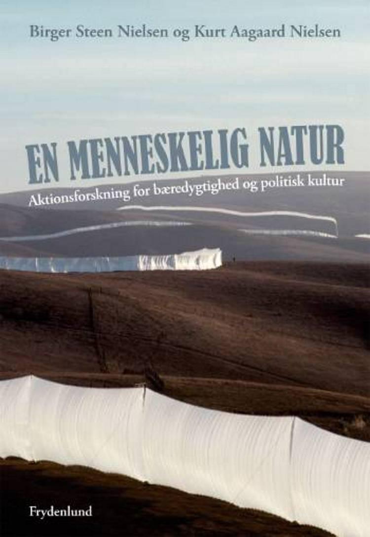 En menneskelig natur af Birger Steen Nielsen og Kurt Aagaard Nielsen