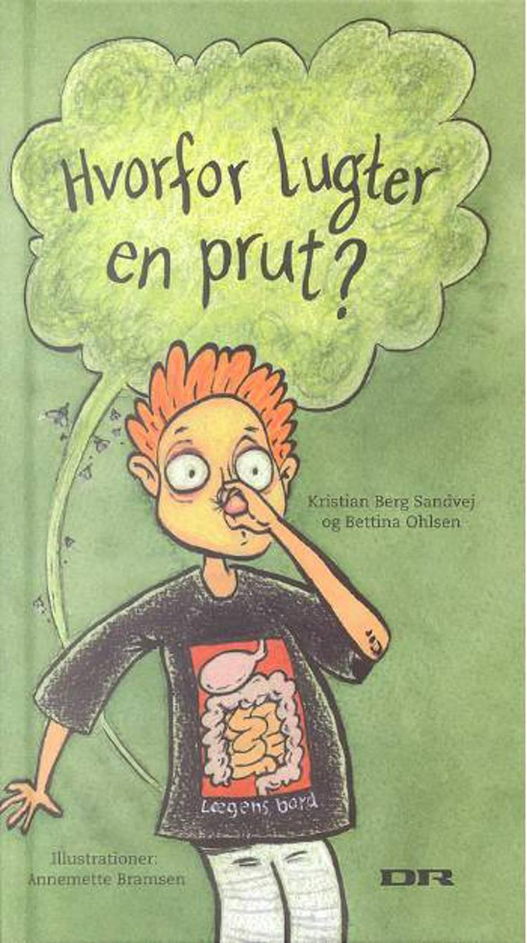 Hvorfor lugter en prut? af Bettina Ohlsen og Kristian Berg Sandvej
