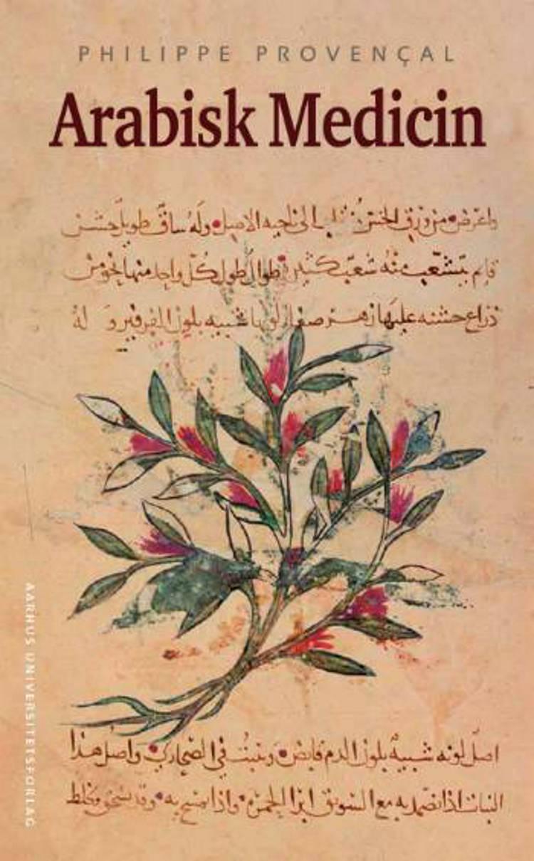 Arabisk medicin af Philippe Provençal og Philippe Provencal