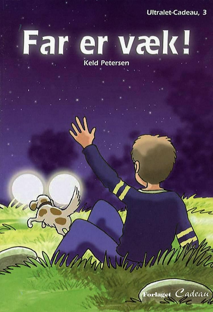 Far er væk! af Keld Petersen