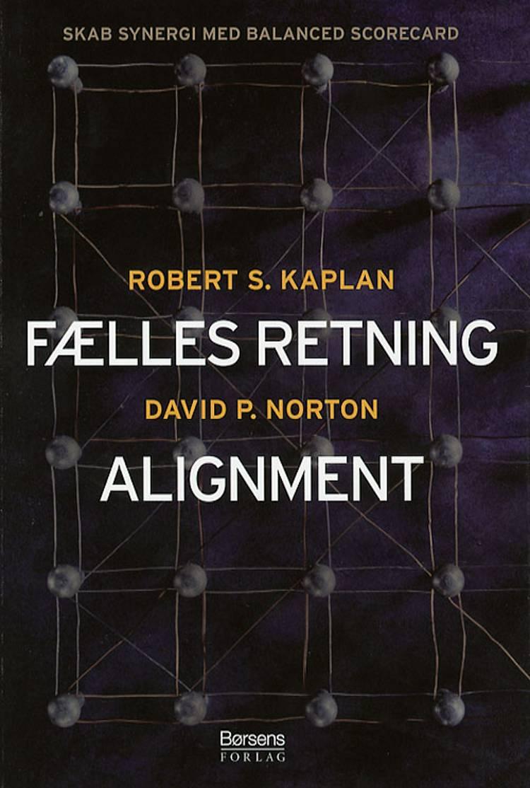 Fælles retning - Alignment af David P. Norton og Robert S. Kaplan