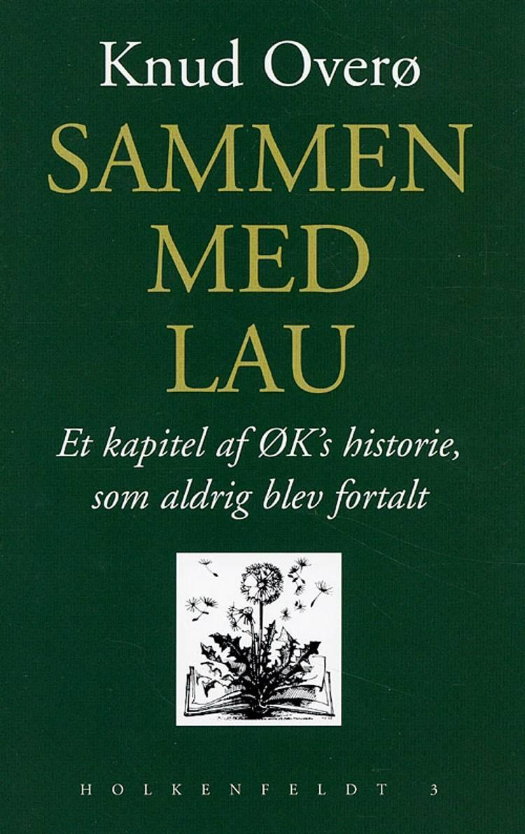 Sammen med Lau af Knud Overø
