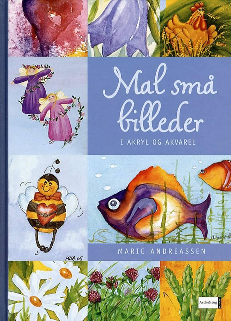 Mal små billeder i akryl og akvarel af Marie Andreassen