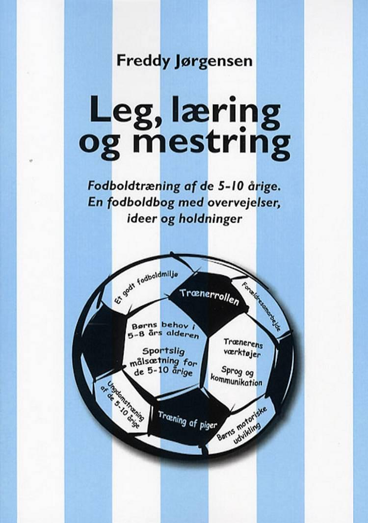 Leg, læring og mestring af Freddy Jørgensen