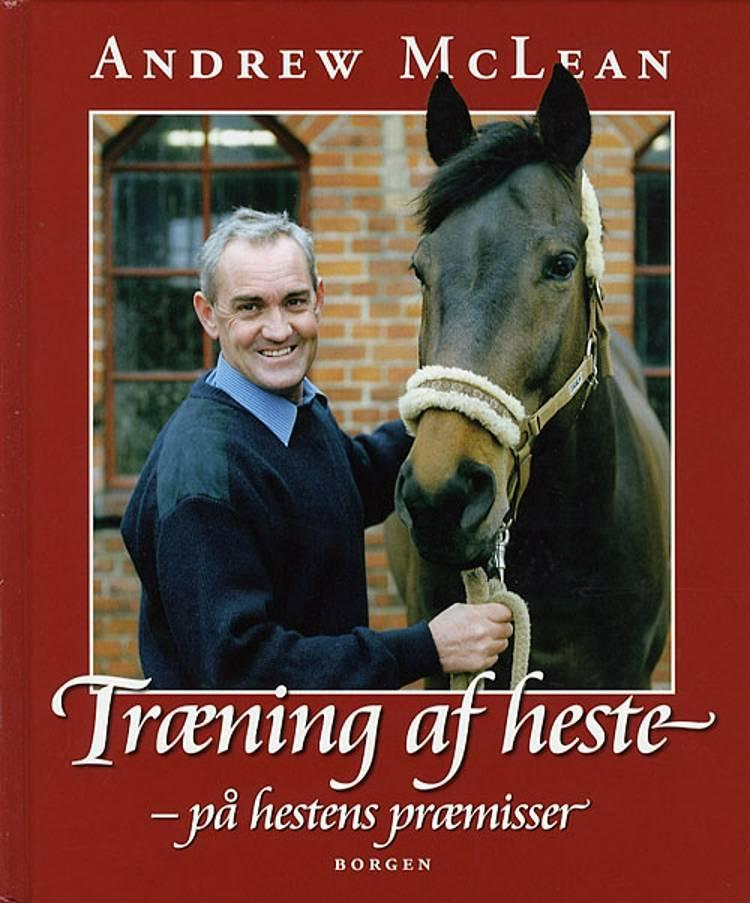 Træning af heste af Andrew McLean