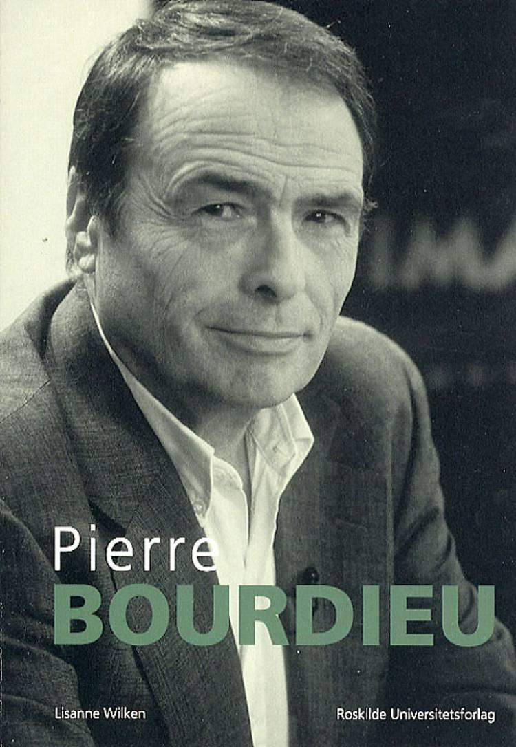 Pierre Bourdieu af Lisanne Wilken