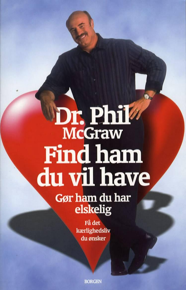 Find ham du vil have af Dr. Phil og Phil McGraw