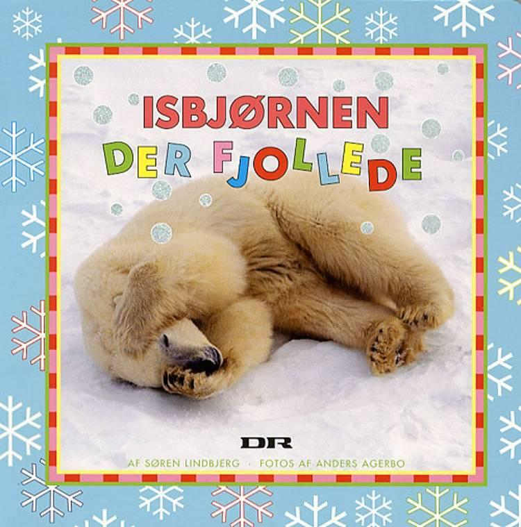 Isbjørnen der fjollede af Søren Lindbjerg