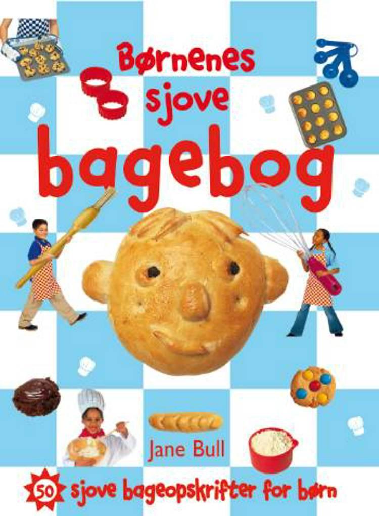 Børnenes sjove Bagebog af Jane Bull og Penelope Arlon