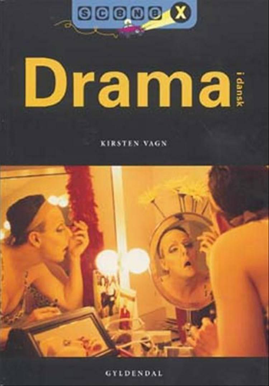 Drama i dansk af Kirsten Vagn