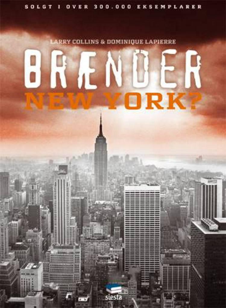 Brænder New York? af Larry Collins og Dominique Lapierre