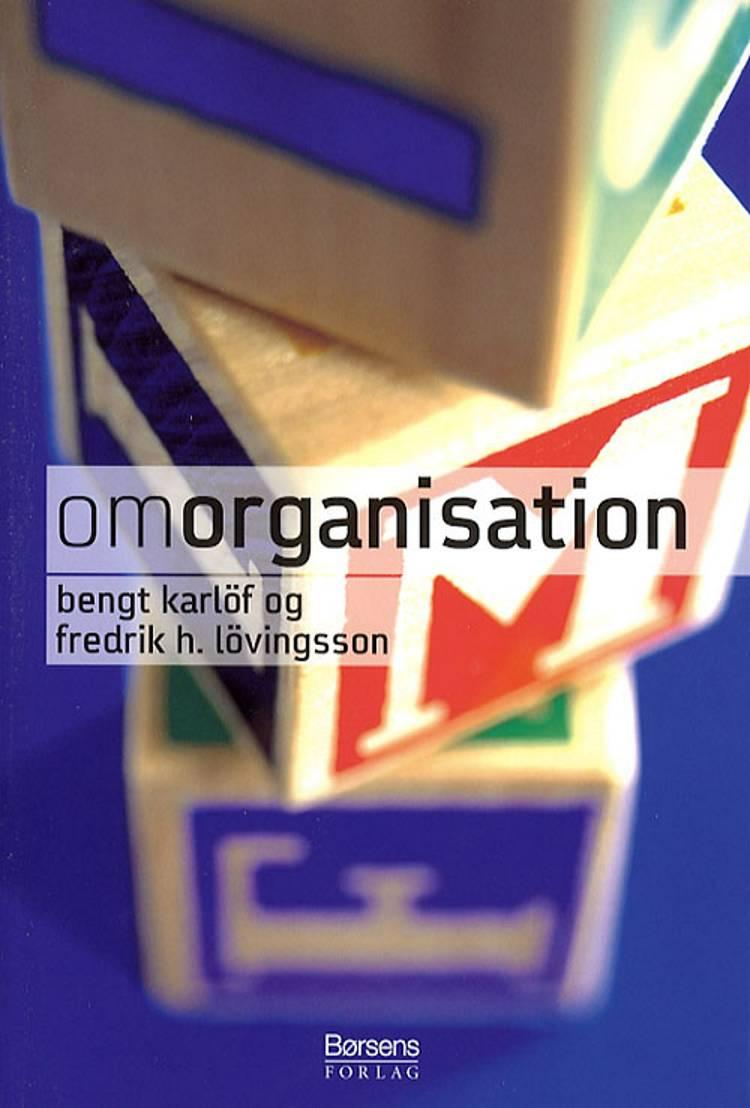 Om organisation af Bengt Karlöf og Fredrik H. Lövingsson