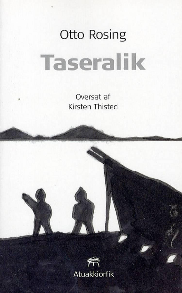 Taseralik af Otto Rosing