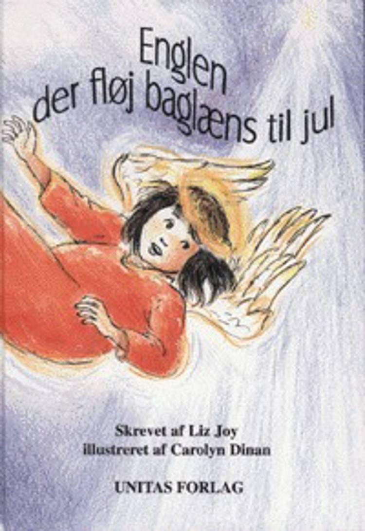 Englen der fløj baglæns til jul af Liz Joy