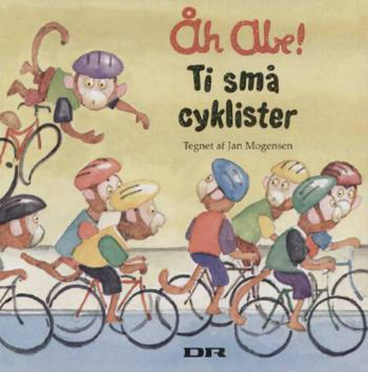 Åh abe! - ti små cyklister af Jan Mogensen og Th. L. Mogensen