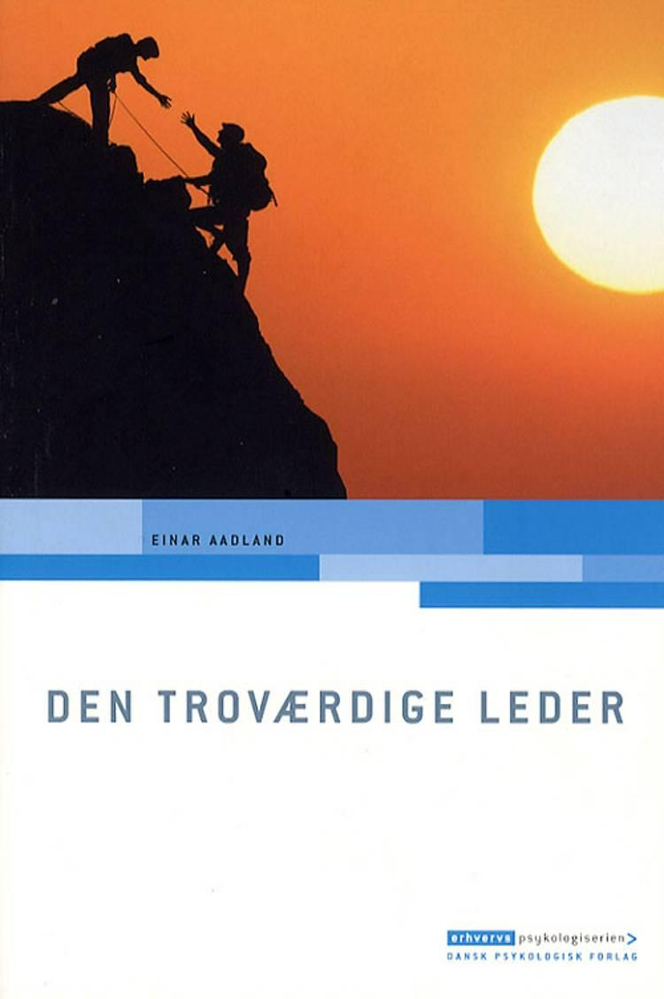 Den troværdige leder af Einar Aadland