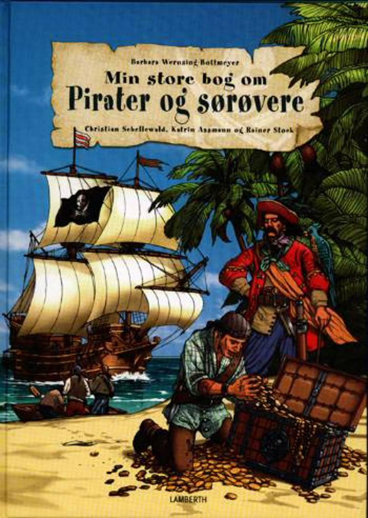 Min første bog om pirater og sørøvere af Barbara Wernsing-Bottmeyer