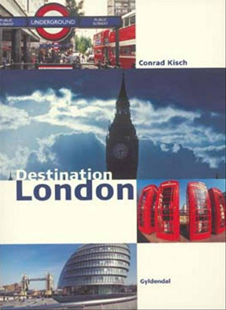 Destination London af Conrad Kisch