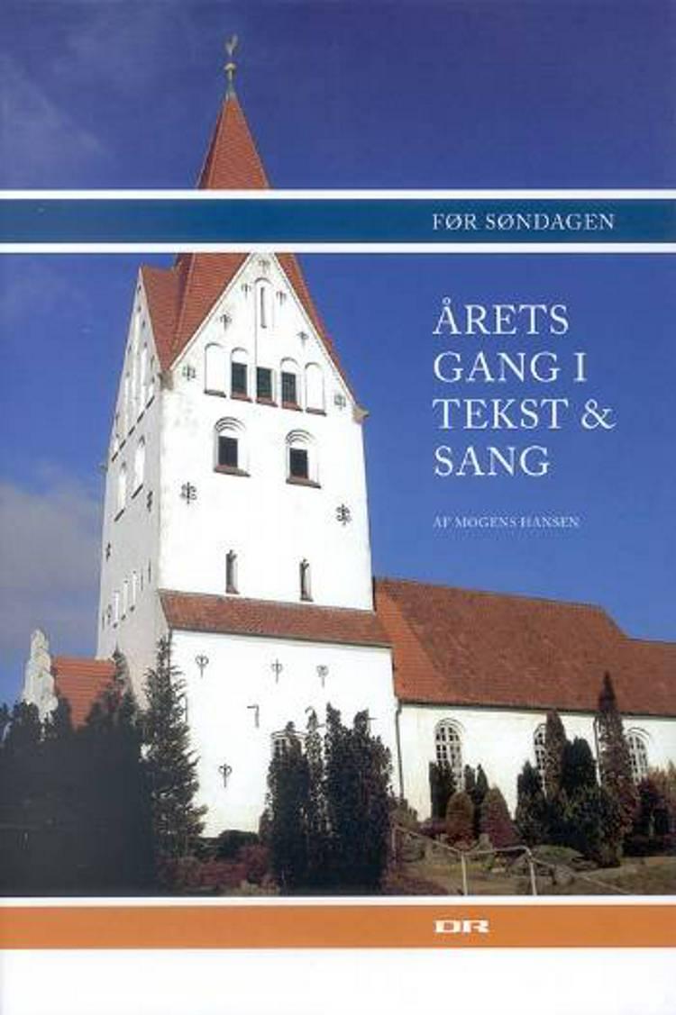 Årets gang i tekst og sang - før søndagen af Mogens Hansen