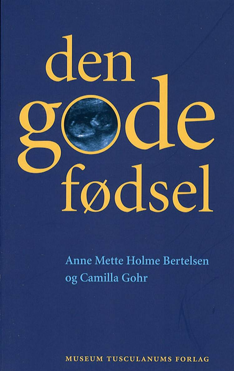 Den gode fødsel af Anne Mette Holme Bertelsen og Camilla Gohr