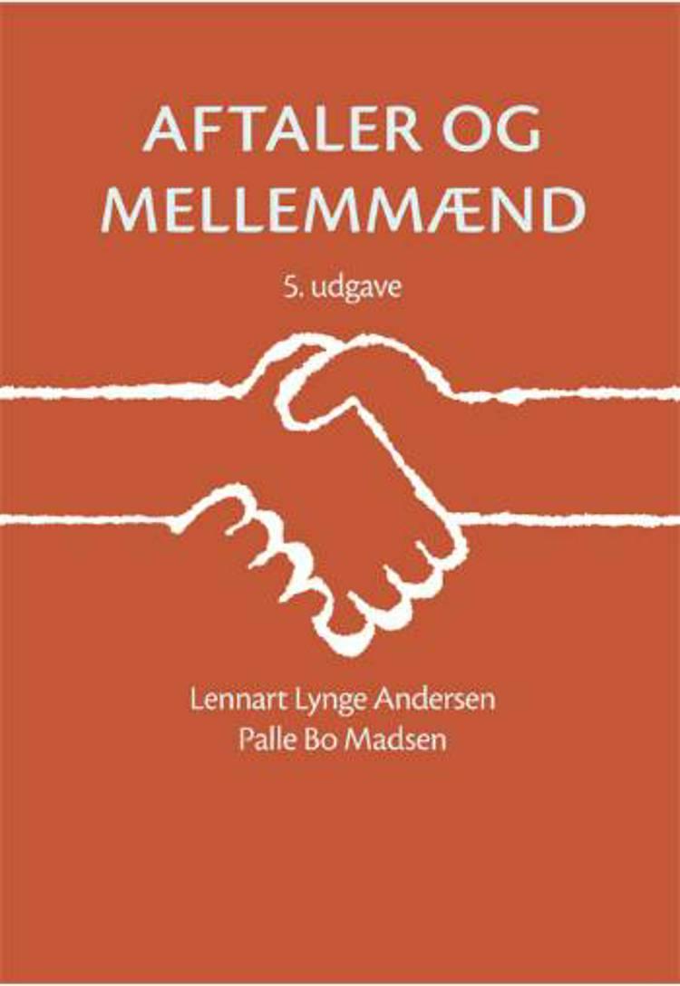 Aftaler og mellemmænd af Palle Bo Madsen, L. Lynge Andersen, Lennart Lynge Andersen og Jørgen Nørgaard