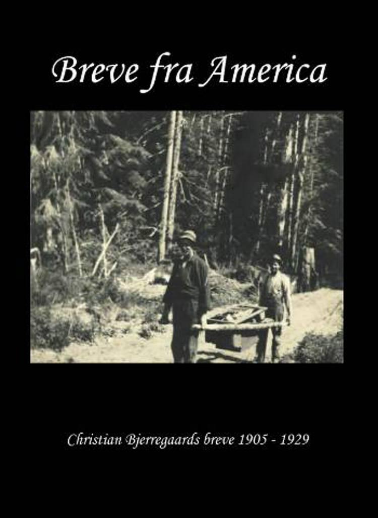 Breve fra America af Christian Bjerregaard