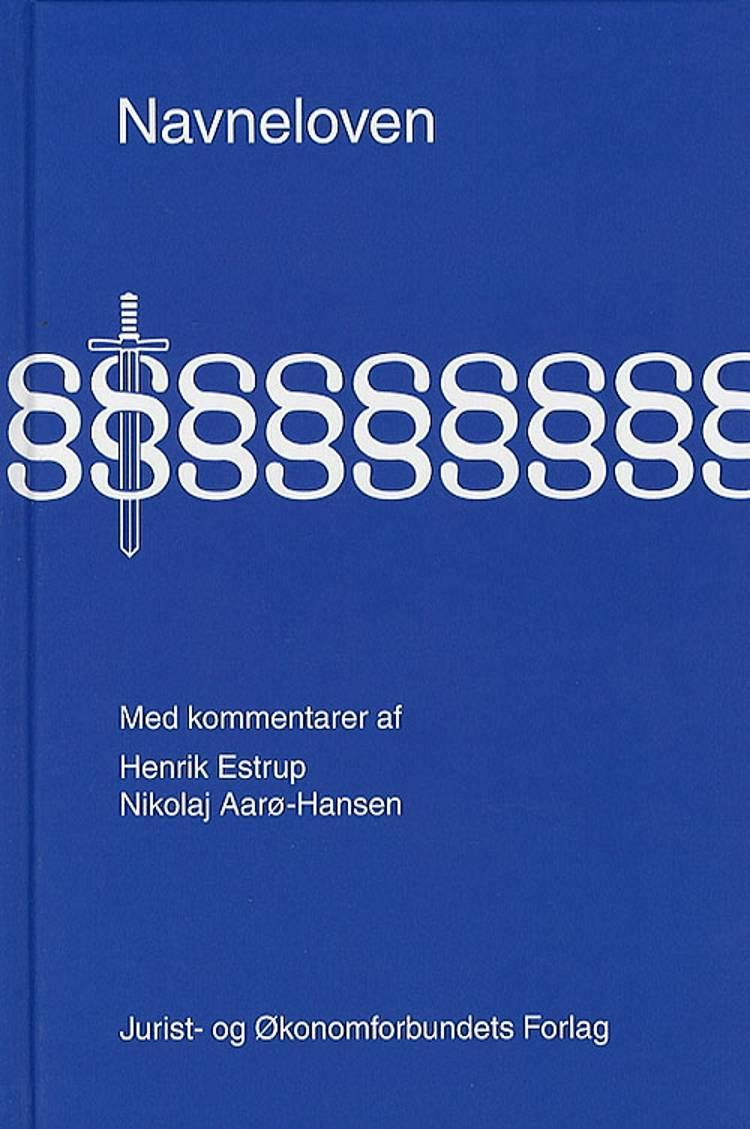 Navneloven med kommentarer af mfl og Estrup H