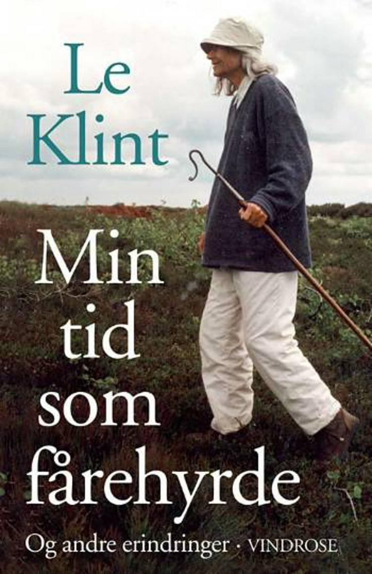 Min tid som fårehyrde og andre erindringer af Le Klint