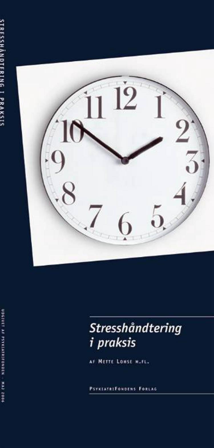 Stresshåndtering i praksis af Mette Lohse m.fl.