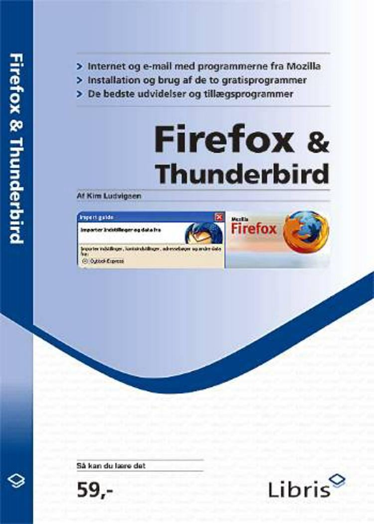 Firefox & Thunderbird af Kim Ludvigsen
