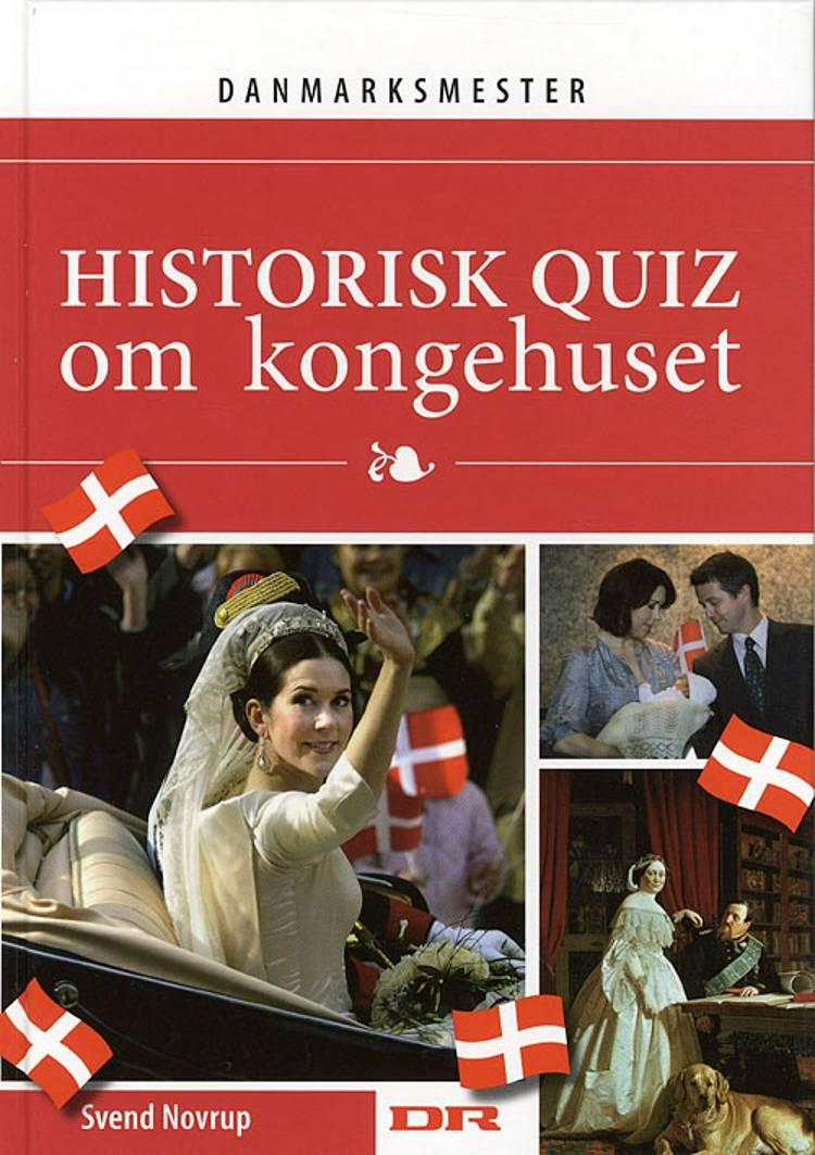 Historisk quiz om kongehuset af Svend Novrup