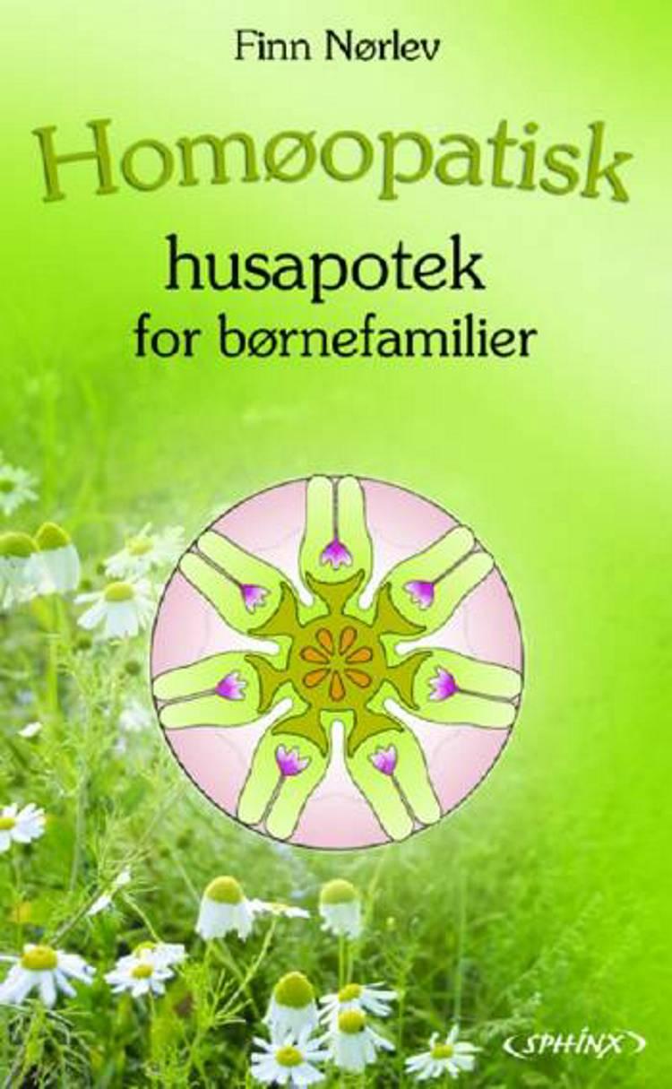 Homøopatisk Husapotek For Børnefamilier Af Finn Nørlev Anmeldelser