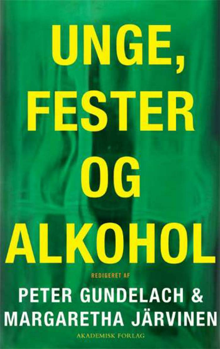 Unge, fester og alkohol af Peter Gundelach og Margaretha Järvinen