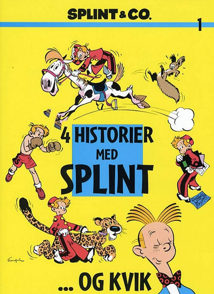 4 historier med Splint - og Kvik af André Franquin