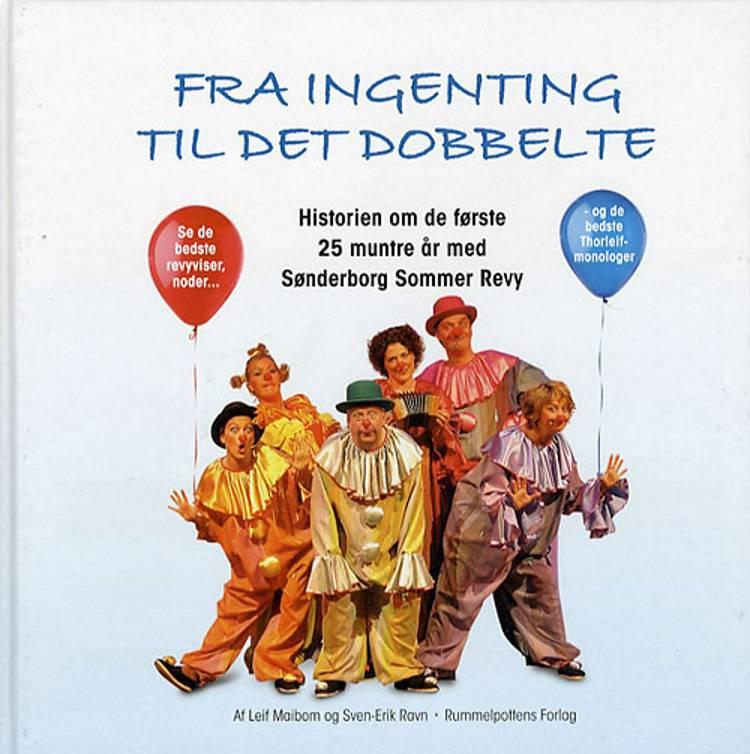 Fra ingenting til det dobbelte af Leif Maibom og Sven-Erik Ravn